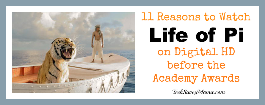 11 Reasons to Digitally Download Life of Pi Before The Oscars