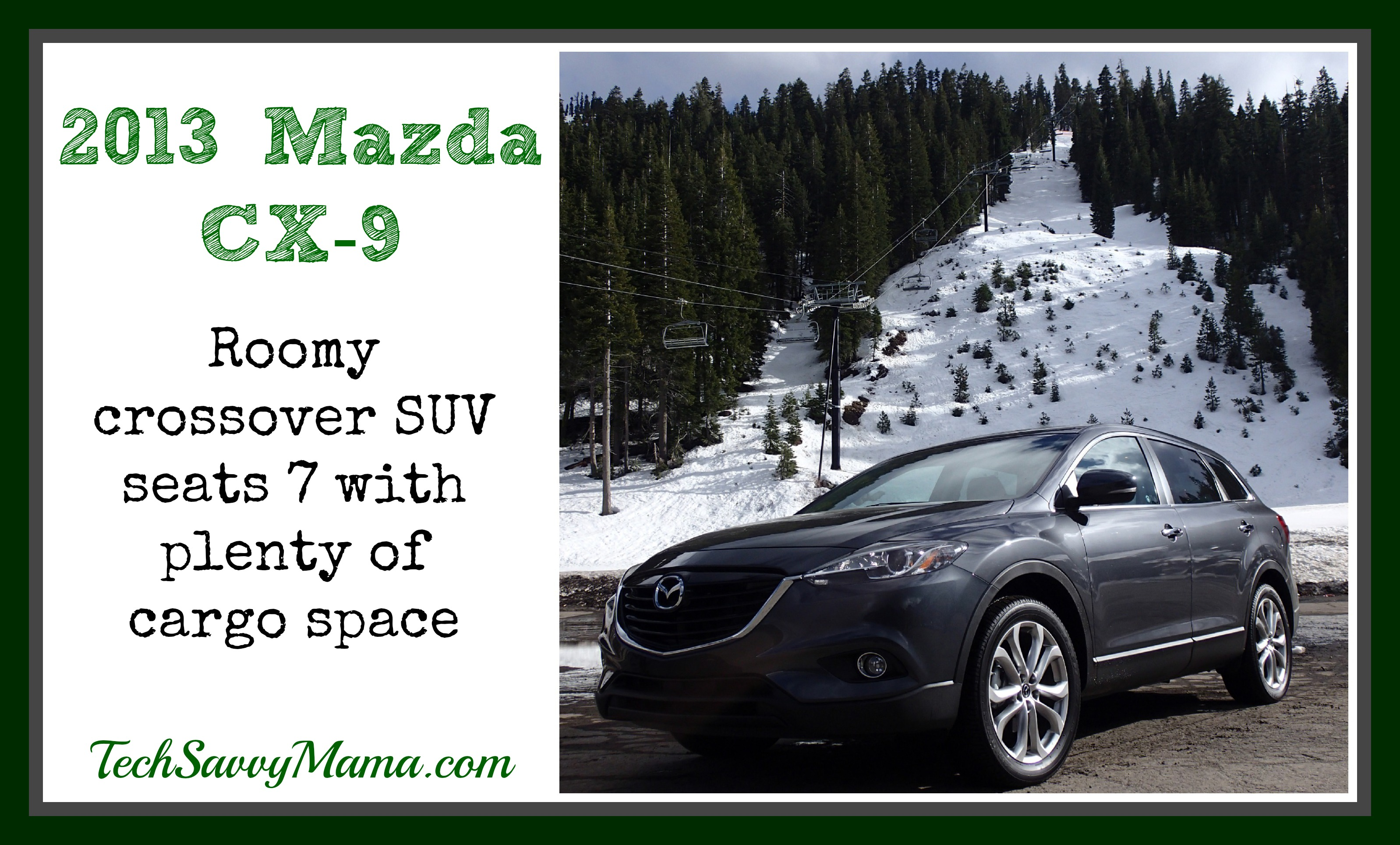 2013 Mazda CX-9: Affordable 7 Seat Crossover with Room for the Whole Family
