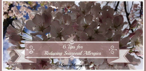 {Sponsored} 6 Tips for Reducing Seasonal Allergies