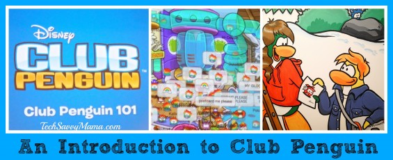 Introduction to Club Penguin TechSavvyMama.com