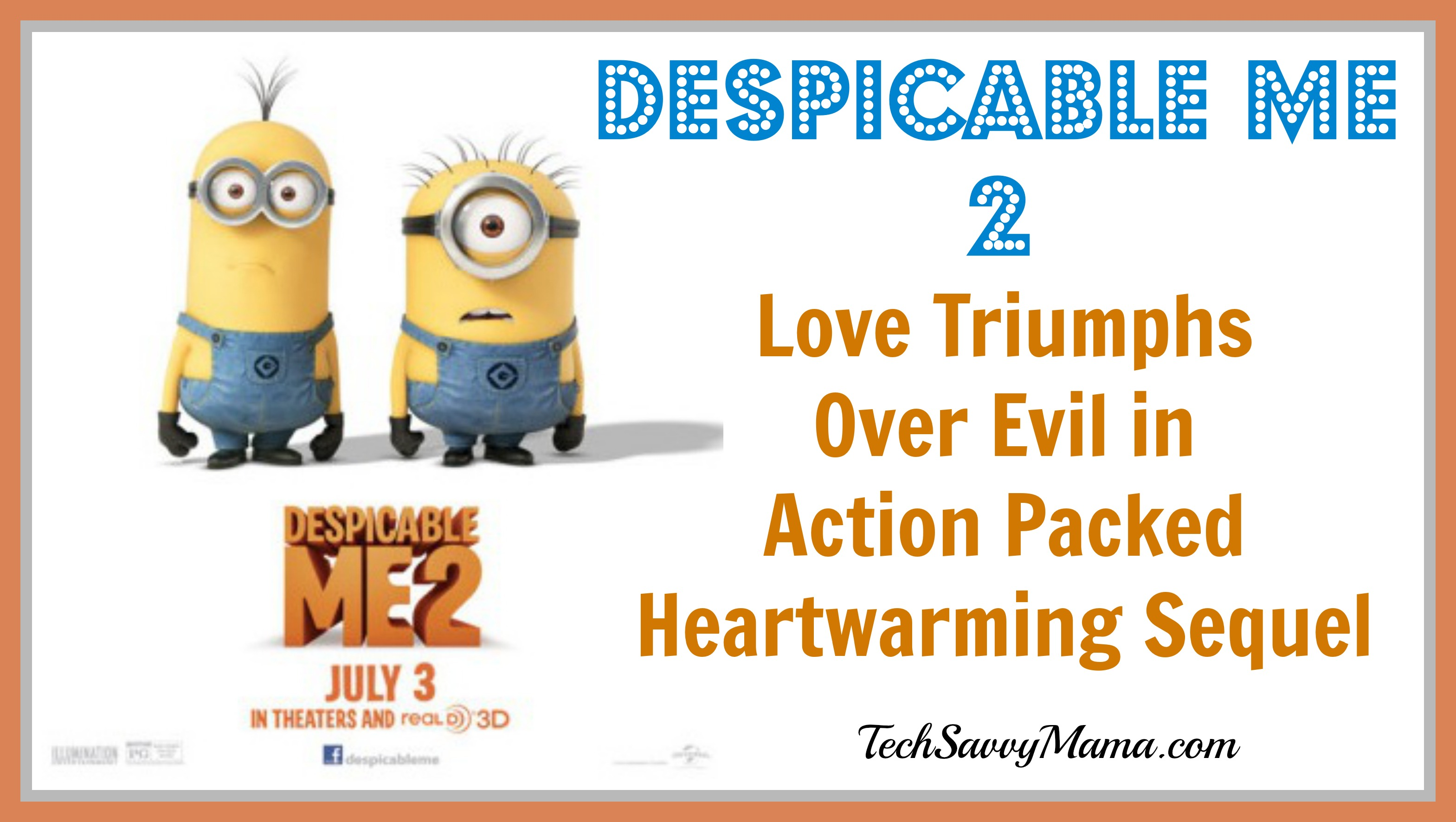 Despicable Me 2 Review: Love Triumphs Over Evil in Heartwarming Sequel #DM2Orlando