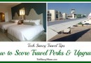 {sponsored} How to Score Travel Perks and Upgrades & #TMOM Sheraton Club Twitter Party (6/17)