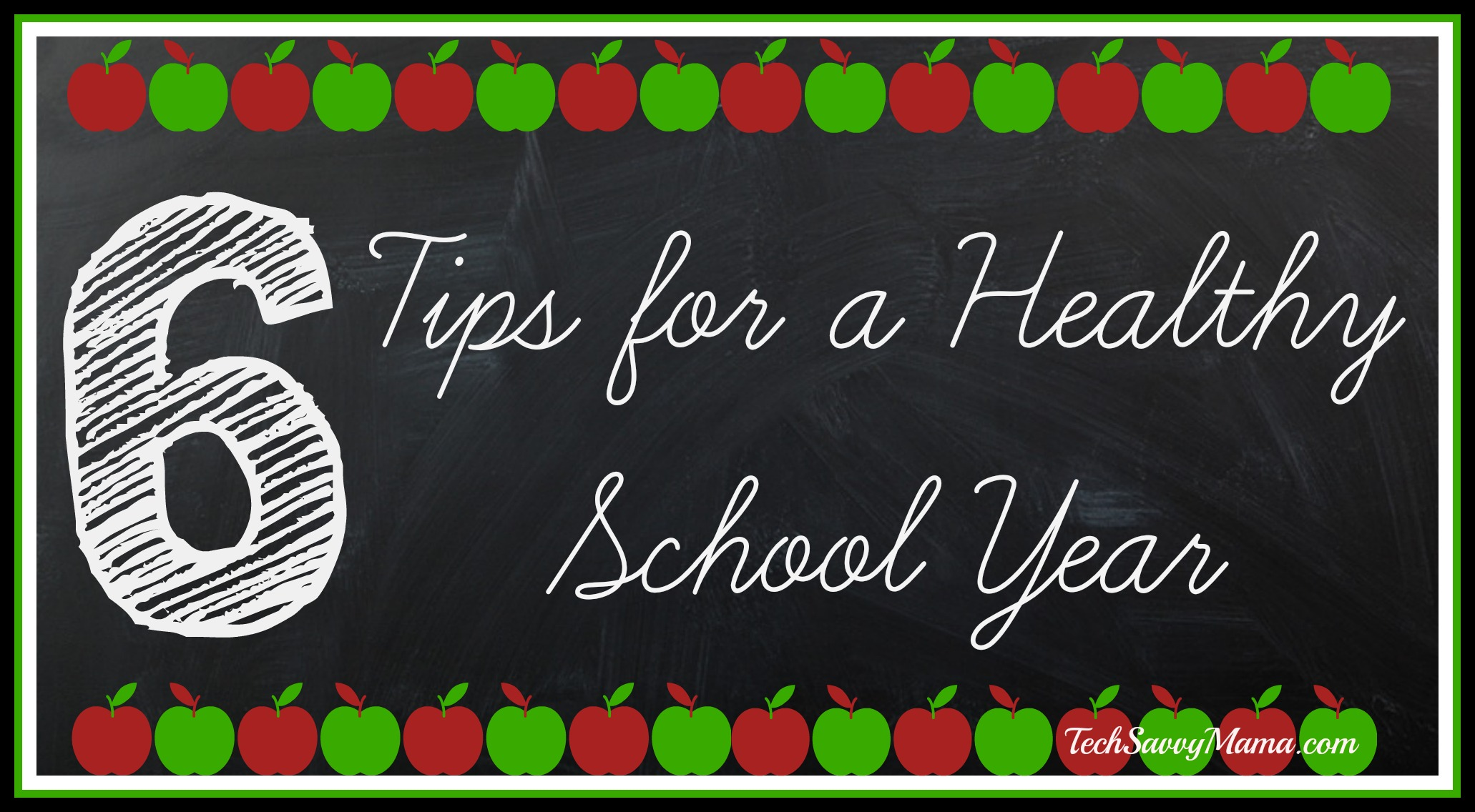 6 Tips for a Healthy School Year {sponsored}