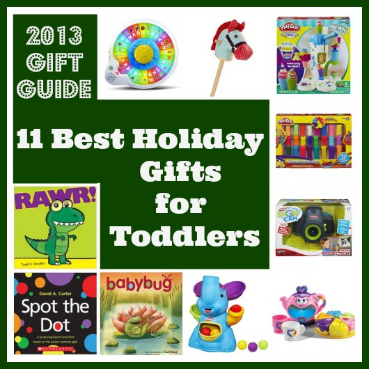 2013 Gift Guide: Best Gifts for Toddlers