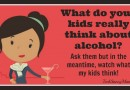 What Our Kids Really Think About Alcohol and Why It's Important to Model Good Behavior & #TalkEarly {sponsored}