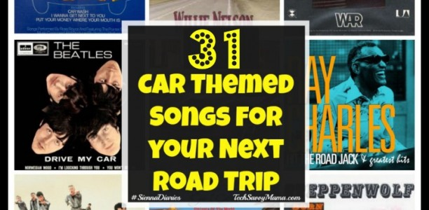 31 Car Themed Songs for Your Next Road Trip #SiennaDiaries