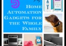 5 Fun Home Automation Gadgets for the Whole Family