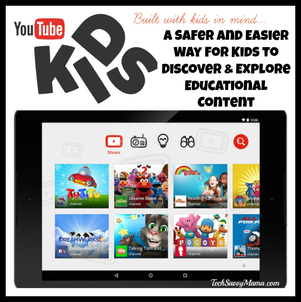 YouTube Kids App: A Safer and Easier Way for Kids to Discover and Explore Educational Content