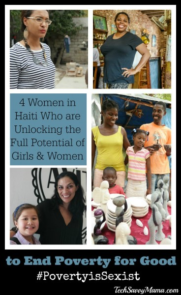 4 Women in Haiti Who are Unlocking the Full Potential of Girls & Women to End Poverty for Good #PovertyIsSexist
