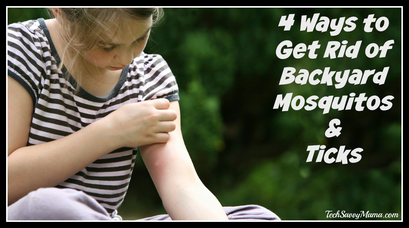 4 ways to get rid of backyard mosquitos and ticks tech savvy mama