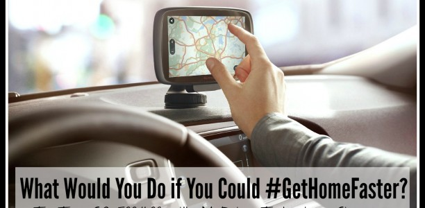 What Would You Do if You Could #GetHomeFaster? (w. TomTom giveaway)