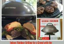 Indoor/Outdoor Grilling for a Crowd with the George Foreman 15 Serving Electric Grill