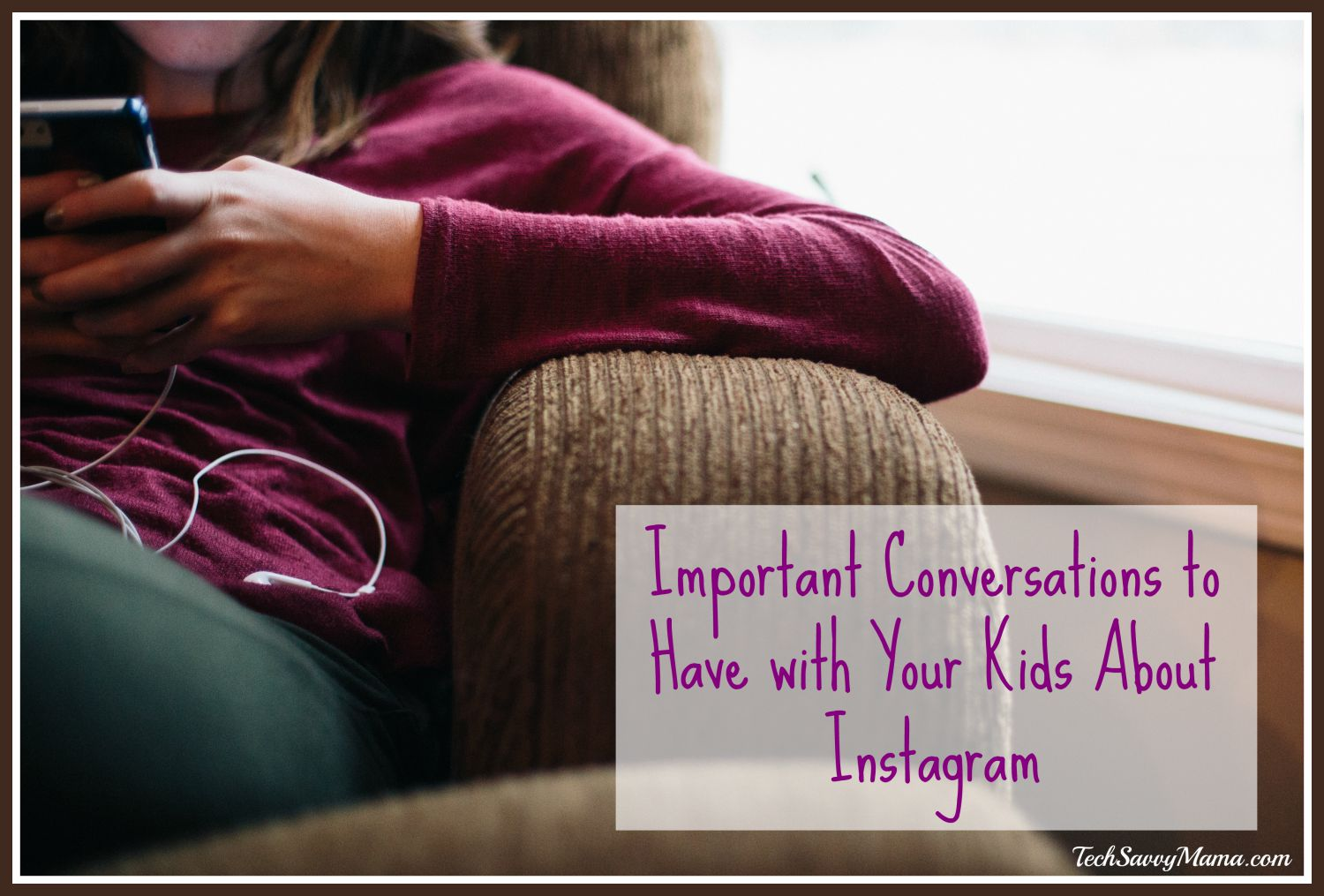 Important Conversations to Have with Your Kids About Instagram