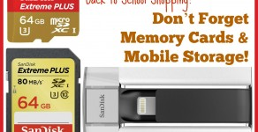 Back to School Shopping? Don't Forget #SanDisk Memory Cards & Mobile Storage!