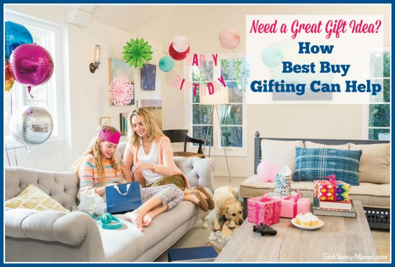Need a Great Gift? Idea How BestBuy Gifting Can Help! Details on TechSavvyMama.com