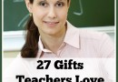 2015 Gift Guide: 27 Gifts Teachers Love (w. giveaway)