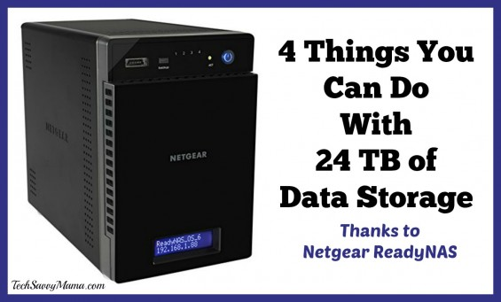 4 You Can Do With 24 TB of Data Storage. Information about Netgear's ReadyNAS on TechSavvyMama.com