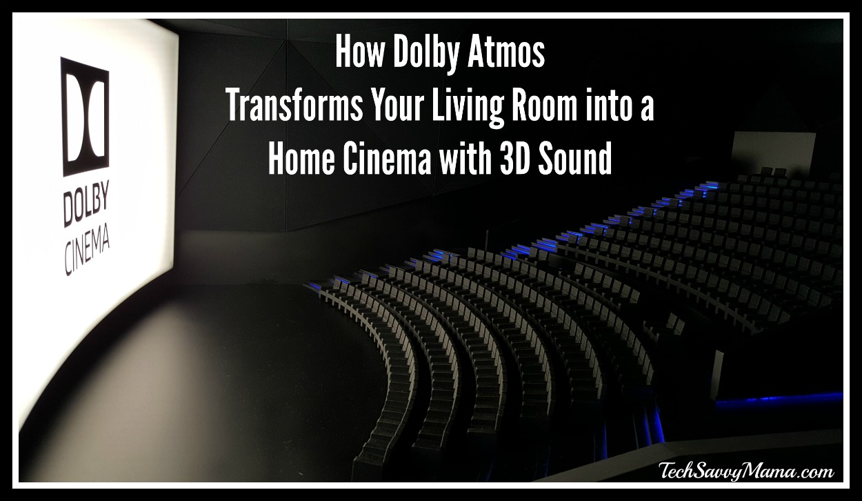 How Dolby Atmos Transforms Your Living Room into a Home Cinema with 3D Sound (w giveaway)