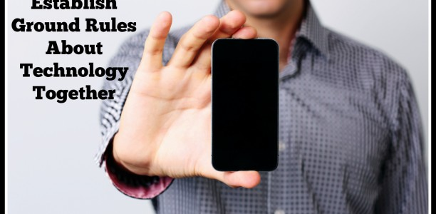 How to Establish Ground Rules About Technology Together #TheSmartTalk