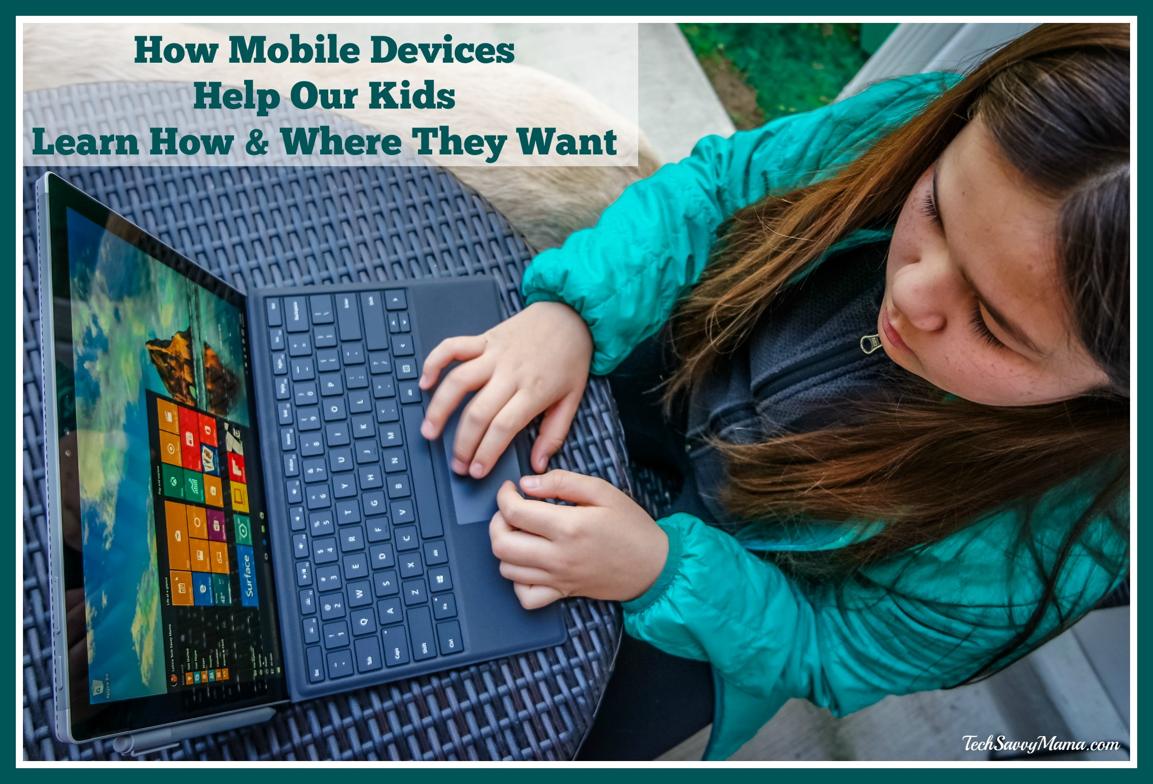 How Mobile Devices Help our Kids Learn How & Where They Want #LearningThroughGorillaGlass