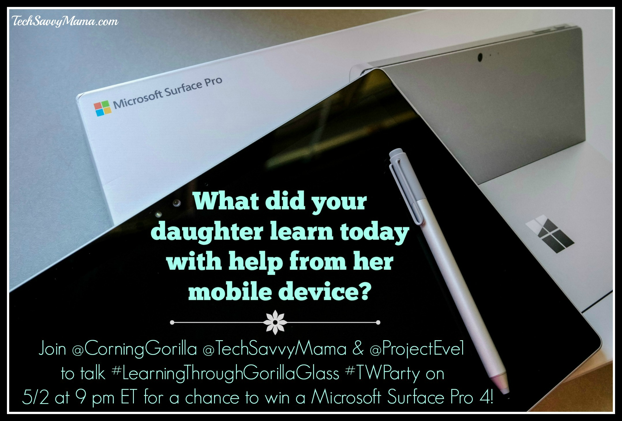 TONIGHT 9 pm ET: #LearningThroughGorillaGlass Twitter Party