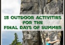 15 Outdoor Activities for the Final Days of Summer