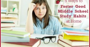 5 Ways to Foster Good Middle School Study Habits at Home on TechSavvyMama.com